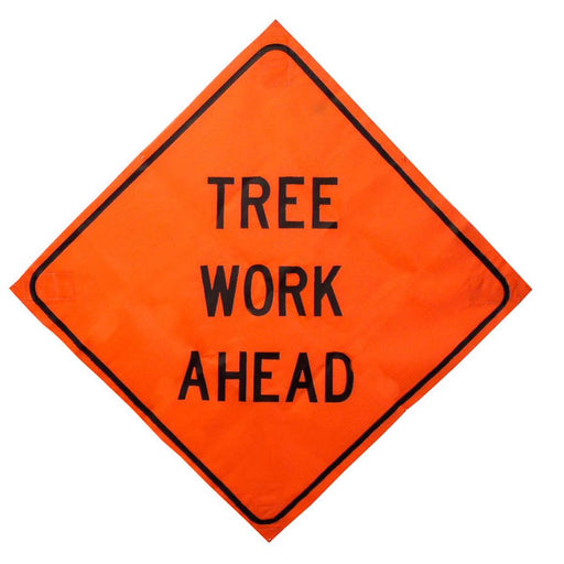 """Tree Work Ahead"" Roll-up Traffic Control Sign"