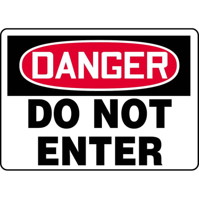 Danger / Do Not Enter Sign