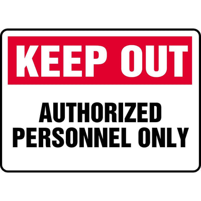 Keep Out / Authorized Personnel Only Sign