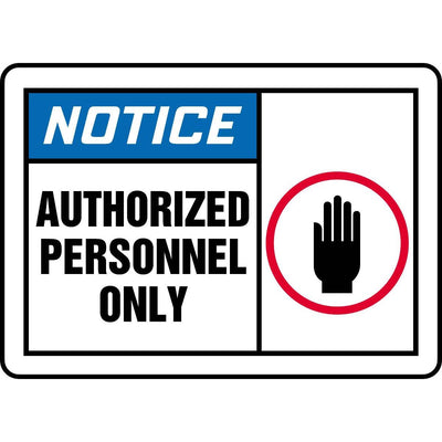 Notice - Authorized Personnel Only Graphic Alert Sign