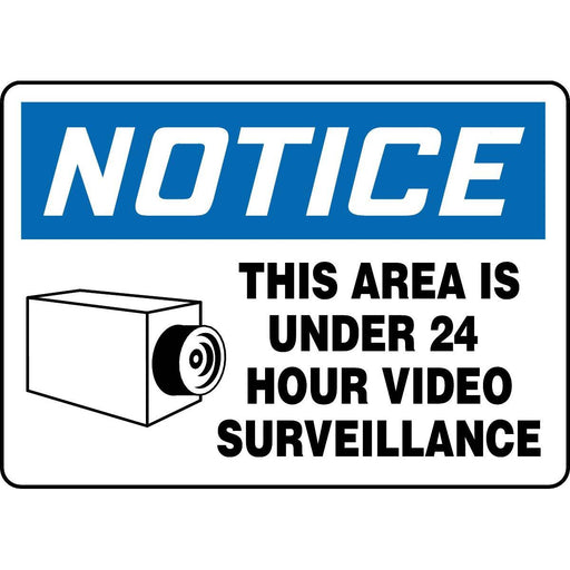 Notice / This Area Is Under 24 Hour Surveillance Sign
