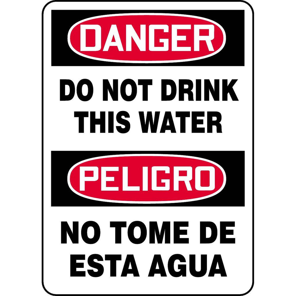 Bilingual Danger / Do Not Drink This Water Sign