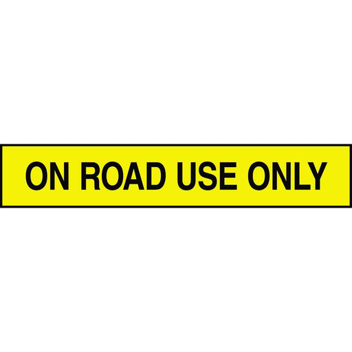 """On Road Use Only"" Adhesive Tank & Pipe Label"