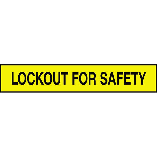 """Lockout For Safety"" Adhesive Tank & Pipe Label"