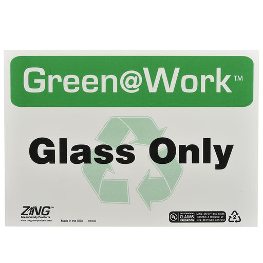 "Zing Green@Work® ""Glass Only"" Sign"