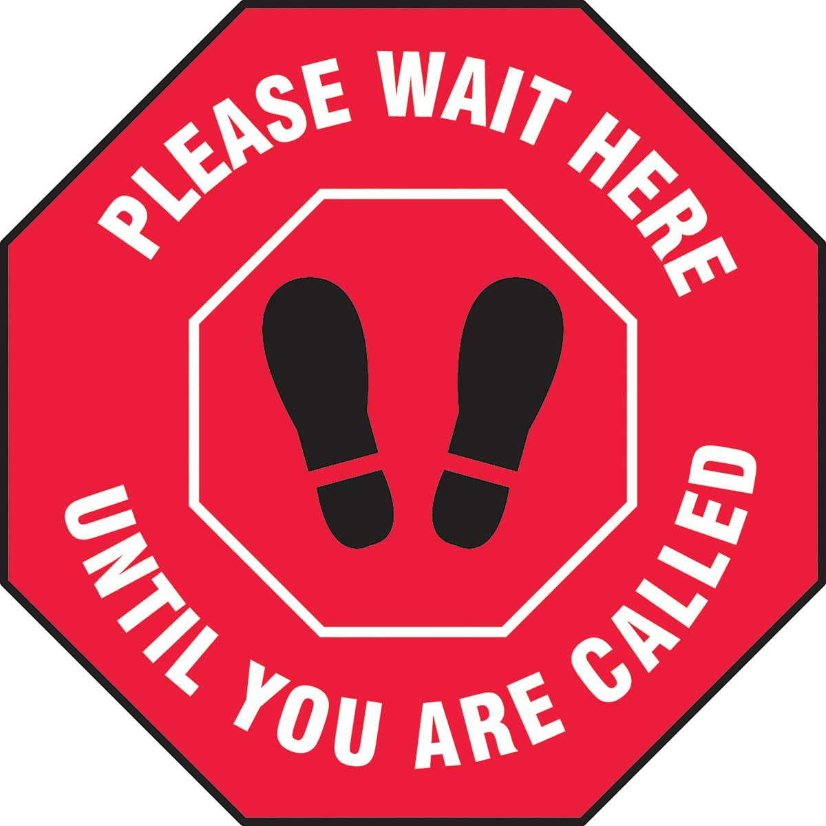 Slip-Gard™ Floor Sign: Please Wait Here Until You Are Called - 12""