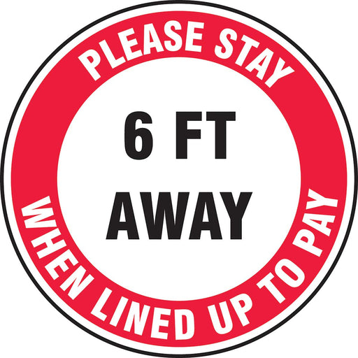 Slip-Gard™ Floor Sign: Please Stay 6 FT Away When Lined Up To Pay - 12""