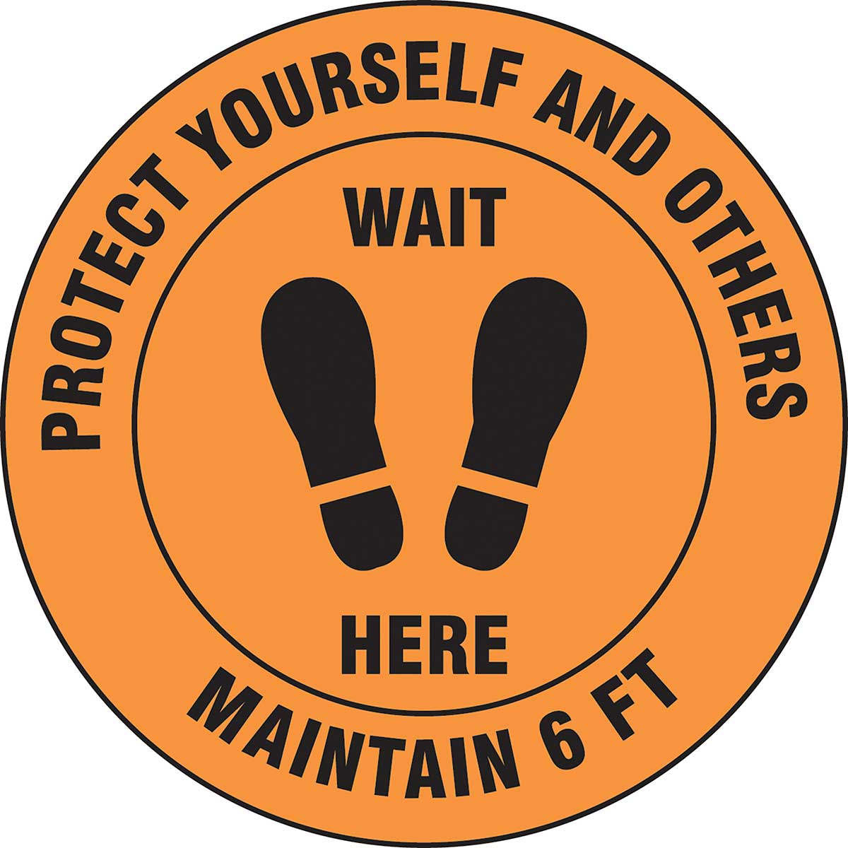 Slip-Gard™ Floor Sign: Protect Yourself And Others Wait Here Maintain 6 ft - 12""