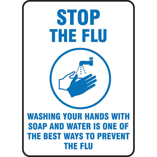 "Safety Sign: STOP The Flu washing Your Hands With Soap And Water 14"" x 10"""