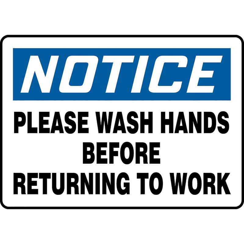 "OSHA Notice Safety Sign: Please Wash Hands Before Returning To Work 10"" x 14"""