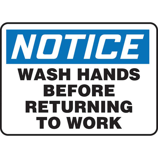 "OSHA Notice Safety Sign: Wash Hands Before Returning To Work 10"" x 14"""