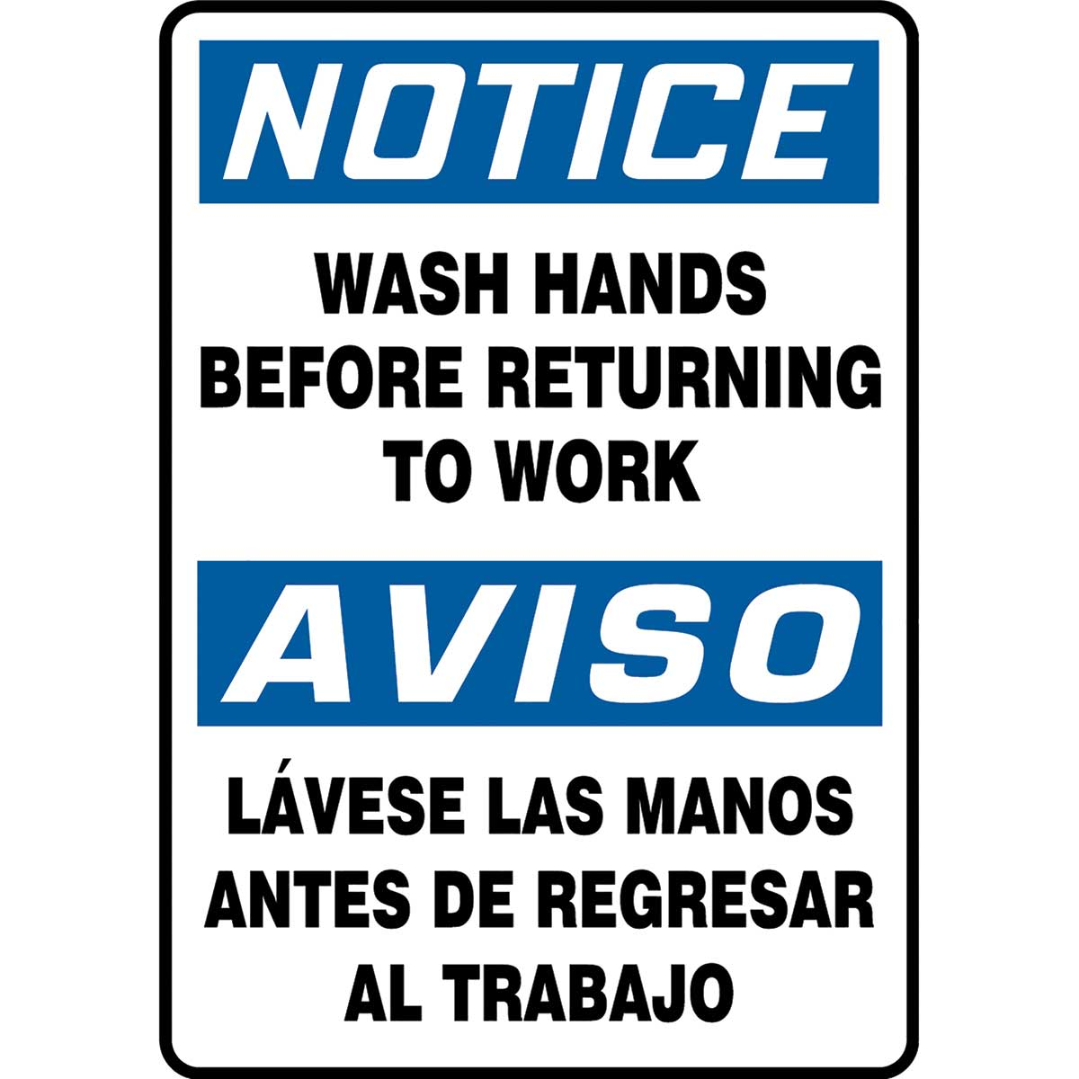 "Spanish Bilingual OSHA Notice Safety Sign: Wash Hands Before Returning To Work 14"" x 10"""
