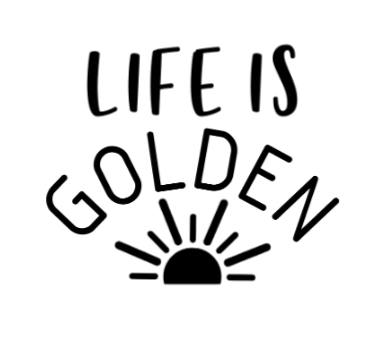 Life is Golden