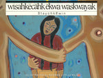 wīsahkēcahk and the Birch Trees (Plains Cree Y)