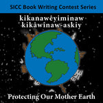 Protecting Our Mother Earth (Plains Cree Y)