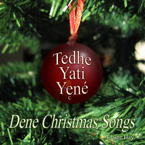 Dene Christmas Songs (Dene)