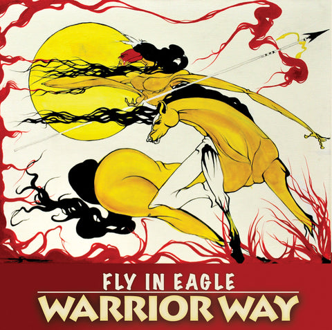 Fly In Eagle – Warrior Way (Cree/English)