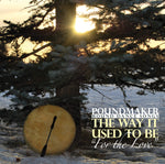 Poundmaker – The Way It Used To Be (Cree/English)