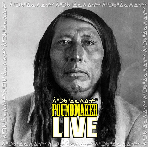 Poundmaker Live at FSIN (Cree/English)