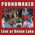 Poundmaker Live at Onion Lake (Cree/English)