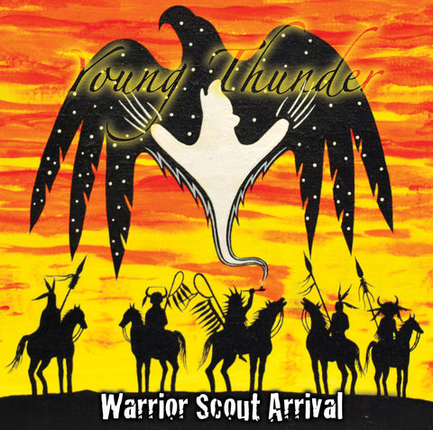 Young Thunder – Warrior Scout Arrival (Cree/English)