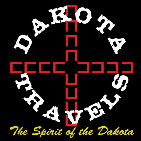 Dakota Travels Spirit of the Dakota (Dakota/English)