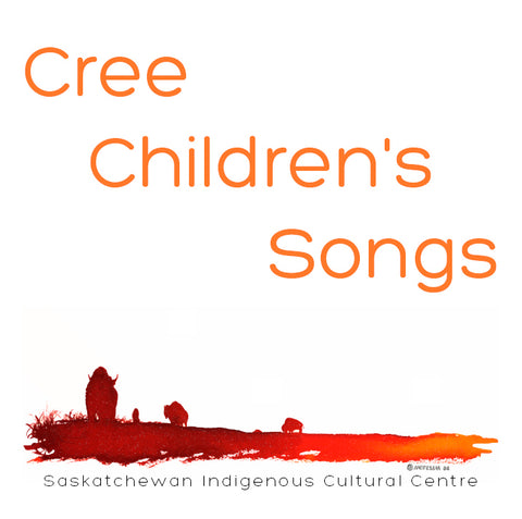 Cree Children's Songs CD (Plains Cree Y)