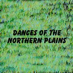Dances of the Northern Plains (Educational) (English)
