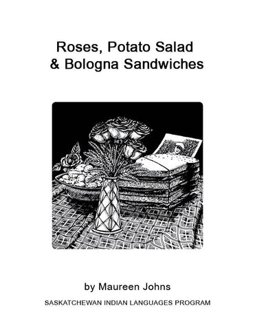 Roses, Potato Salad & Bologna (English)