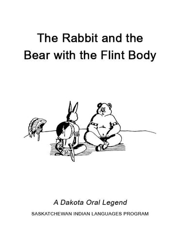 The Rabbit and the Bear with the Flint Body (English)