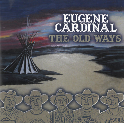 Eugene Cardinal - The Old Ways