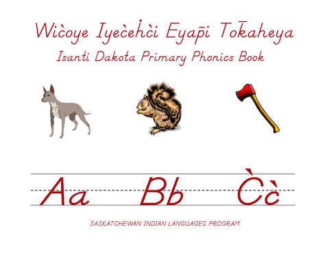 Primary Phonics (Dakota Isaƞṫi)