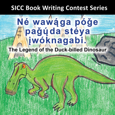 The Legend of the Duck-billed Dinosaur (Nakota)