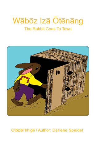 The Rabbit Goes To Town (Saulteaux / English)