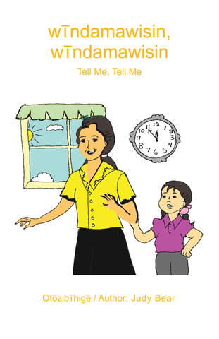 Tell Me, Tell Me (Saulteaux / English)