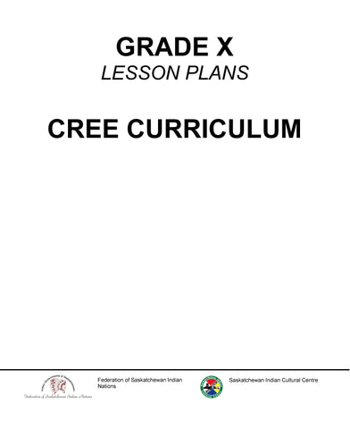 Grade X - Kawacatoose Curriculum Guide (Plains Cree Y)