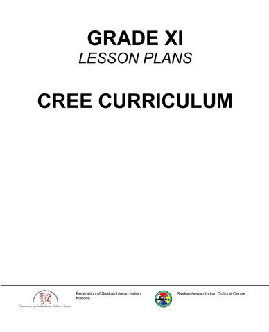 Grade XI - Kawacatoose Curriculum Guide (Plains Cree Y)