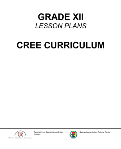Grade XII - Kawacatoose Curriculum Guide (Plains Cree Y)