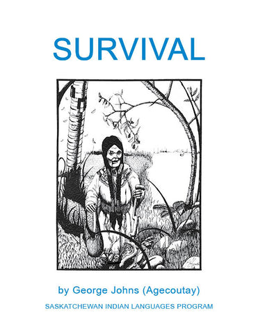 Survival (Plains Cree Y Syllabics / English)