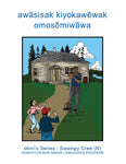 The Children Visit Their Grandfather (Swampy Cree N)