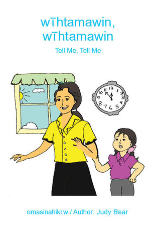 Tell Me, Tell Me (Woodland Cree TH / English)