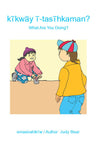What Are You Doing? (Woodland Cree TH / English)