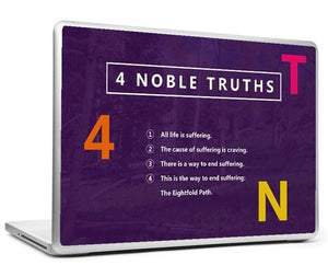 Four Noble Truths- LAPTOP SKIN