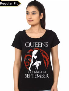 Dragon Queens Are Born In September- Game of Thrones Women Fan Tshirt