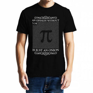 Opinion without Pi - Mathematics Unisex Tshirt