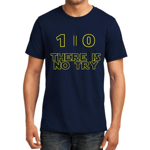 Do or Do Not there is no try - Mathematics Unisex Tshirt