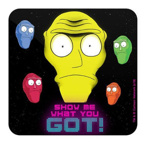 Show Me What You Got - Rick And Morty Coaster