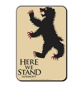 Here We Stand - Game of Thrones Fridge Magnet