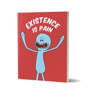 Mr. Meeseeks: Existence Is Pain  - Rick and Morty Fan Printed Notebook