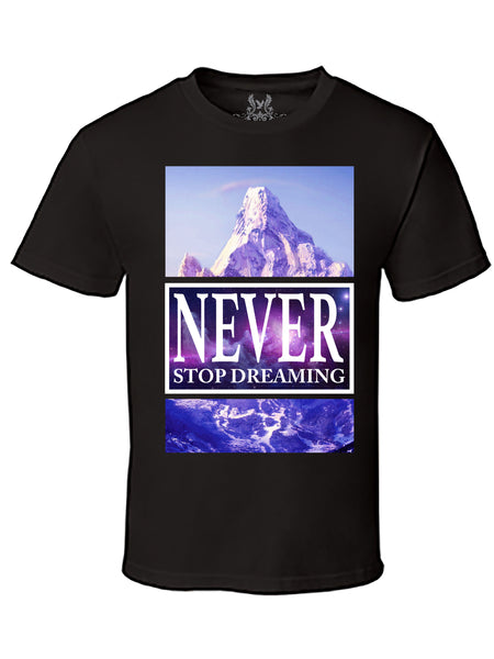 Never Stop Dreaming Digital Print T-Shirt